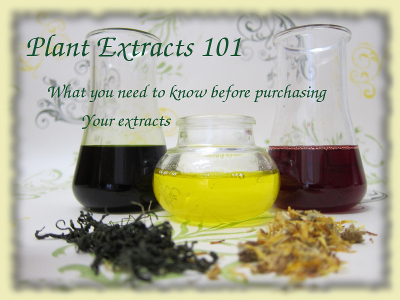 plant extracts 101