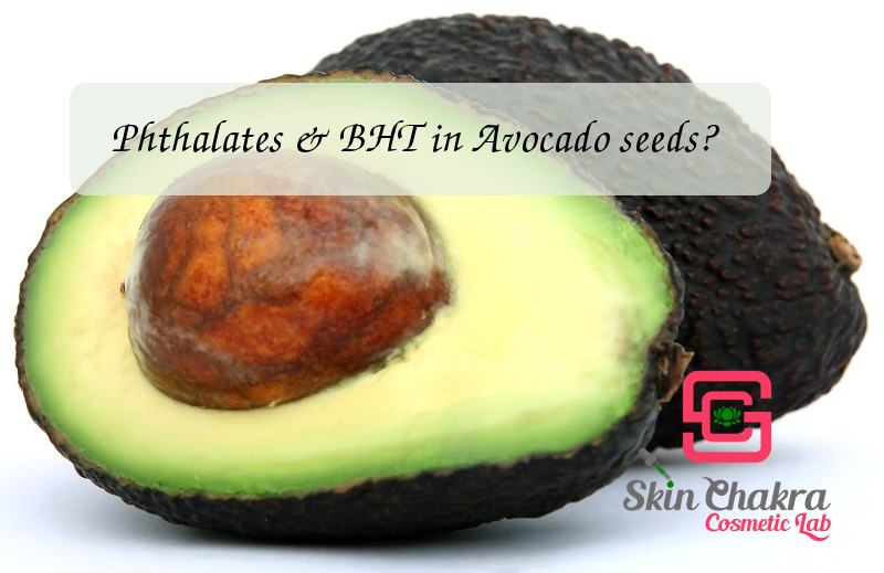 phthalates and bht in avocado seeds