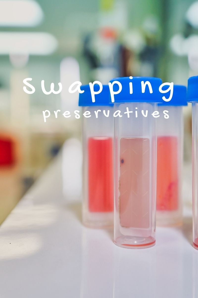 swapping preservatives
