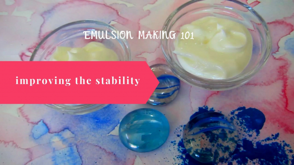 how to improve the stability of emulsions