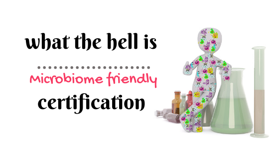 microbiome friendly certificate